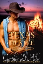 Texas Hustle by Cynthia D'Alba