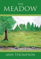 The Meadow by Ann Thompson