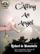 Calling An Angel by Richard de Montebello