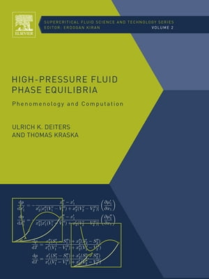 High-Pressure Fluid Phase Equilibria Phenomenology and Computation