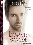L'amante francese by Laura Gay