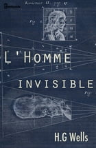 L'Homme invisible by H. G. Wells