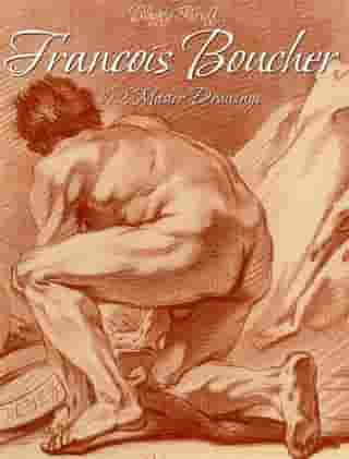 Francois Boucher: 192 Master Drawings