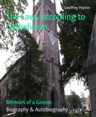 The Laws according to Catholicism.: Memoirs of a Geezer. by Geoffrey Peyton