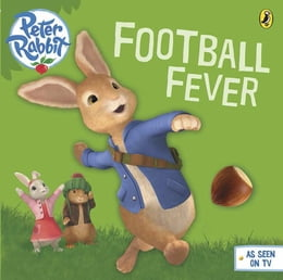 Book Peter Rabbit Animation: Football Fever! by Beatrix Potter