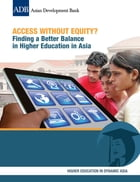Access Without Equity?: Finding a Better Balance in Higher Education in Asia