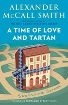 A Time of Love and Tartan Cover Image