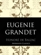 Eugenie Grandet by Honore de Balzac