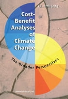 Cost-Benefit Analyses of Climate Change: The Broader Perspectives by Ferenc Toth