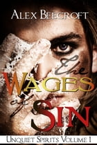The Wages of Sin by Alex Beecroft
