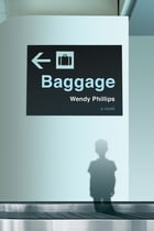 Baggage by Wendy Phillips