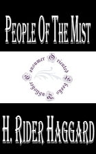 People of the Mist by H. Rider Haggard
