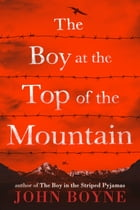 The Boy at the Top of the Mountain Cover Image