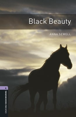 Book Black Beauty Level 4 Oxford Bookworms Library by Anna Sewell