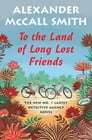 To the Land of Long Lost Friends Cover Image
