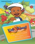 Eastwood Presents: Kids Food Kids Soul Food Recipes for Healthy Living f1b13a21-63df-4ae0-9a6d-57be560ac14d