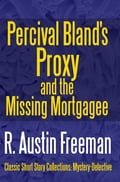 Percival Bland's Proxy and The Missing Mortgagee d4c1eb0b-f064-4ebb-bd3c-70b409cd9d20