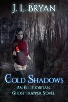 Cold Shadows by JL Bryan