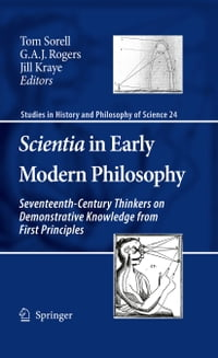 Scientia in Early Modern Philosophy: Seventeenth-Century Thinkers on Demonstrative Knowledge from…