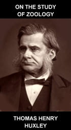 On the Study of Zoology [avec Glossaire en Français] by Thomas Henry Huxley