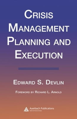 Book Crisis Management Planning and Execution by Devlin, Edward S.