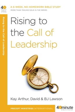 Book Rising to the Call of Leadership by Kay Arthur