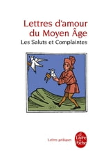 Lettres d'amour du Moyen Age by Anonymes