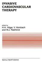 Invasive Cardiovascular Therapy by H.H. Hilger