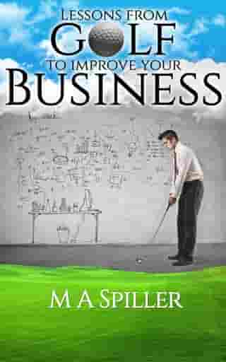 Lessons From Golf to Improve Your Business