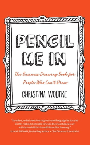 Pencil Me In by Christina Wodtke