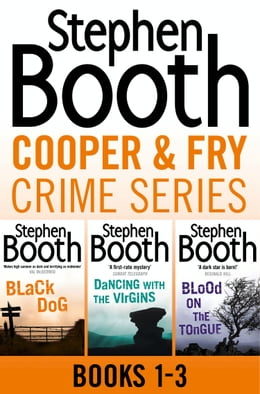 Book Cooper and Fry Crime Fiction Series Books 1-3: Black Dog, Dancing With the Virgins, Blood on the… by Stephen Booth