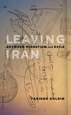 Leaving Iran Between Migration and Exile