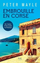 Embrouille en Corse by Peter MAYLE
