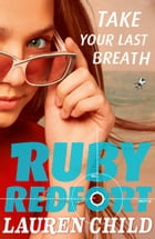Take Your Last Breath (Ruby Redfort, Book 2) by Lauren Child