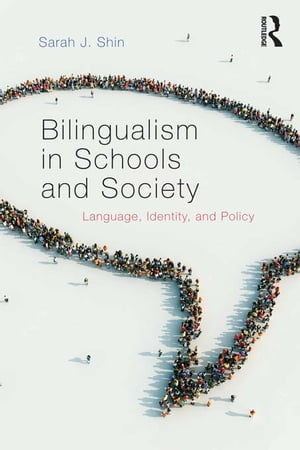 Bilingualism in Schools and Society Language,  Identity,  and Policy