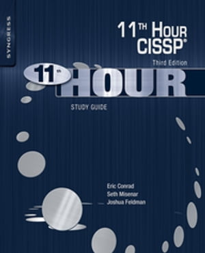 Eleventh Hour CISSP� Study Guide