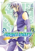 Angel Diary, Vol. 6 by YunHee Lee