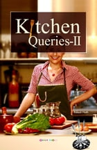 Kitchen Queries-II by Rakesh Nath