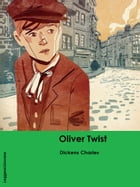 Le Avventure di Oliver Twist by Dickens Charles