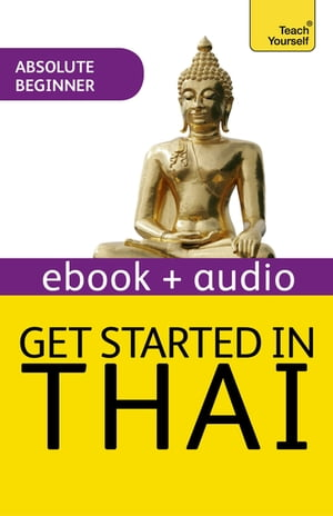 Get Started in Thai Absolute Beginner Course Enhanced Edition