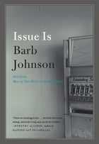 Issue Is by Barb Johnson