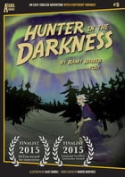 Hunter in the Darkness: An Easy-English Adventure with 8 Different Endings by Ramy Habeeb
