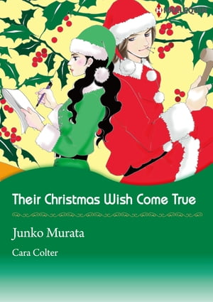 Their Christmas Wish Come True (Harlequin Comics): Harlequin Comics by Cara Colter