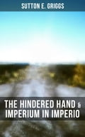 9788027225033 - Sutton E. Griggs: The Hindered Hand & Imperium in Imperio - Kniha