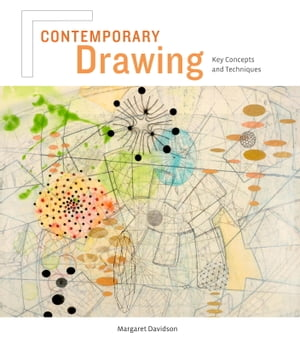 Contemporary Drawing Key Concepts and Techniques
