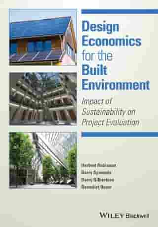 Design Economics for the Built Environment: Impact of Sustainability on Project Evaluation by Herbert Robinson