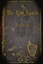 The Red Speck by S. Conde