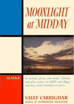 Book Moonlight At Midday by Sally Carrighar
