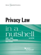 Privacy Law in a Nutshell, 2d by John Soma