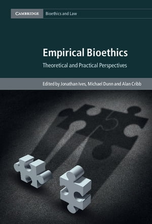 Empirical Bioethics Theoretical and Practical Perspectives